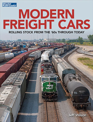 Kalmbach 12813 Modern Freight Cars by Jeff Wilson