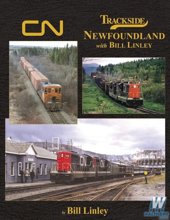 Morning Sun 1673 Trackside Around Newfoundland - with Bill Linley