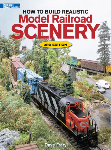 Kalmbach Publishing Book How to Build Realistic Model Railroad Scenery 3rd Edition