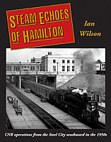 Steam Echoes Of Hamilton by Ian Wilson