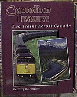 Motor Books TLC Publishing 135339 Canadian Treasures - Two Trains Across Canada - Doughty Geoffrey