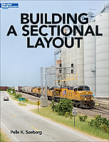 Kalmbach Book 12803 HO Scale Model Railroader - Building A Sectional Layout (Softcover, 96 pages)