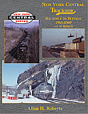 Morning Sun Book 1466 New York Central Trackside Big Apple To Buffalo 1965-1969