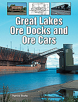 Motorbooks International 145951 Great Lakes Ore Docks and Ore Cars