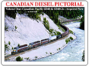 CANADIAN DIESEL PICTORIAL Volume One Canadian Pacific SD40 and SD40-2s as acquired