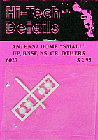 Hi-Tech Details HO 6027 Antenna Dome Small Style for UP, BNSF, CR and Others