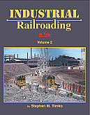 Morning Sun Book 1475 Industrial Railroading In Color Volume 2