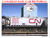CANADIAN RAIL CAR PICTORIAL Volume Eight: Canadian National Covered Hoppers