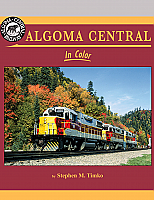 Morning Sun Books 1571 Algoma Central In Color