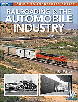 Model Railroader 12503 - Railroading and The Automobile Industry - Jeff Wilson