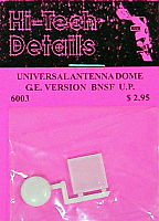 Hi-Tech Details HO 6003 Universal Antenna Dome GE Version for BNSF and UP