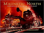 Magnetic North - Canadian Steam In Twilight