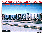 CANADIAN RAIL CAR PICTORIAL Volume Seven: Canadian Pacific Covered Hoppers