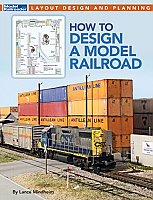 Kalmbach Book 12827 HO How to Design A Model Railroad -- Softcover, 144 Pages