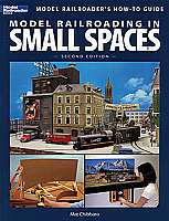 Kalmbach Publishing Co Book Model Railroading in Small Spaces-2nd Edition